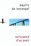 Naissance d'un pont